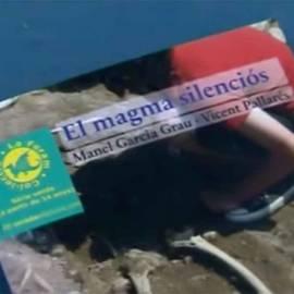 «El magma silenciós», de Pallarés i Garcia Grau