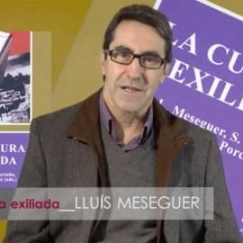 «La cultura exiliada», per Lluís Meseguer