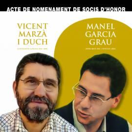 Manel Garcia Grau i Vicent Marzà i Duch, socis honorífics