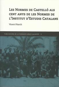 Les Normes de Castelló als cent anys de les Normes de l'IEC