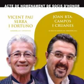 Vicent Pau Serrai Joan Bta. Campos, socis honorífics