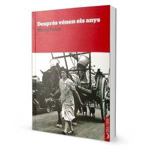 Després vénen els anys, de Maria Folch, novel·la