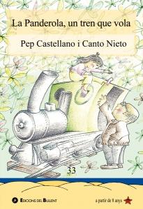 La panderola, un tren que vola, de Pep Castellano i Canto Nieto