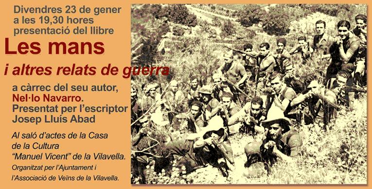 «Les mans i altres relats de guerra», presentació a ala Vilavella