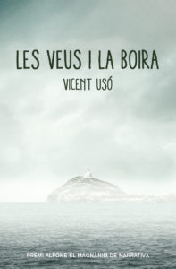 «Les veus i la boira», de Vicent Usó
