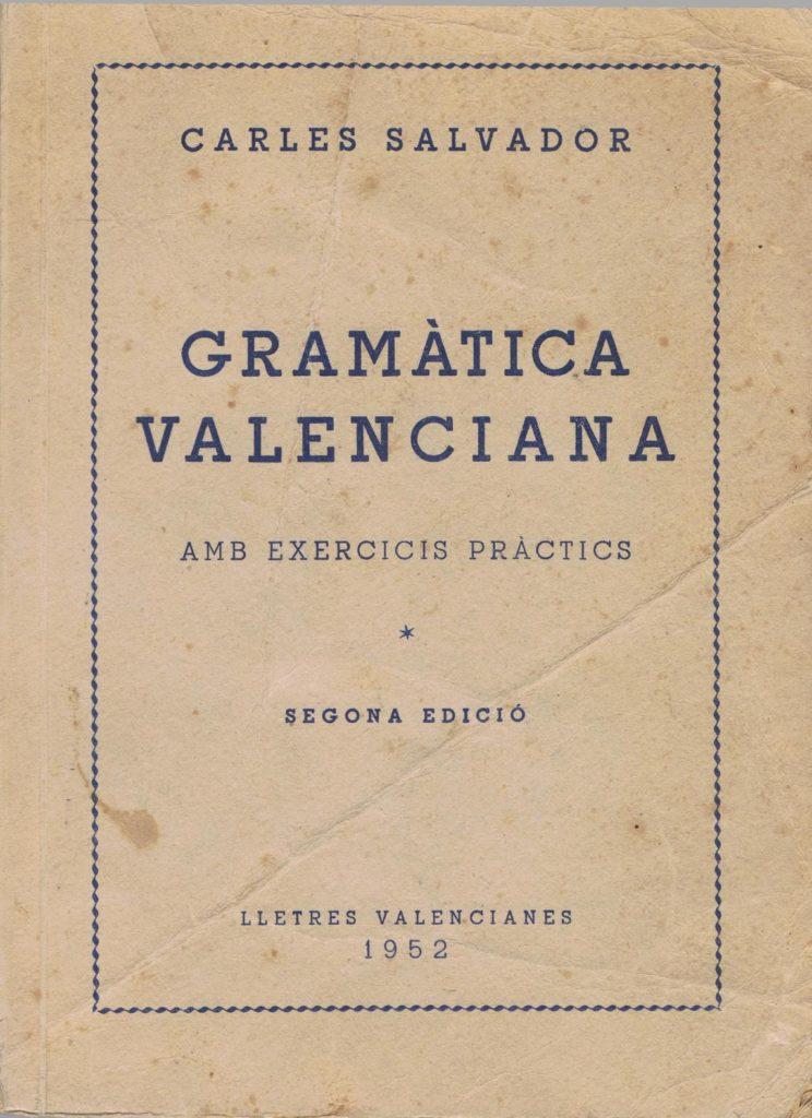 Gramàtica Valenciana 1952 1 (2), Carles Salvador