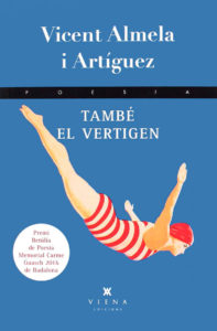 «Els clivells del dia», ressenya del poemari «També el vertigen» de Vicent Almela
