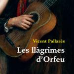 llagrimes-orfeu-pallares