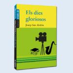els-dies-gloriosos-llibre