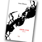 """Amor i fum"", d'Artur Àlvarez, segons Manel Alonso"