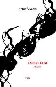 Amor i fum d'Artur Àlvarez