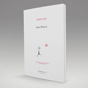 La pruïja dels poetes: el llibre «Anys llum» de Josep Porcar