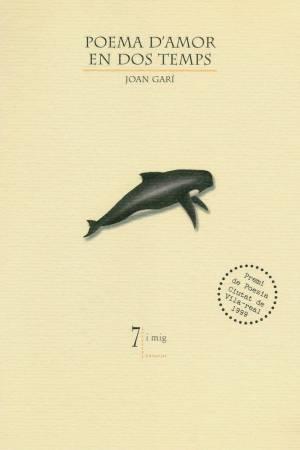 Poema d'amor en dos temps. Joan Garí