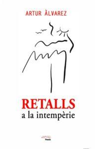 Retalls a la intempèrie, d'Artur Àlvarez